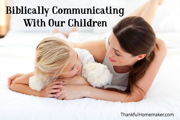 Biblically Communicating With Our Children. @mferrell
