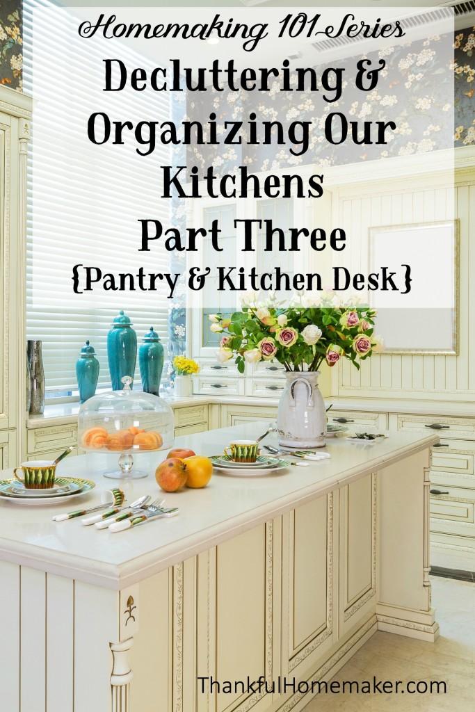 Homemaking 101 Series: Declutter & Organize Your Kitchen Part Three {Pantry & Kitchen Desk} @mferrell