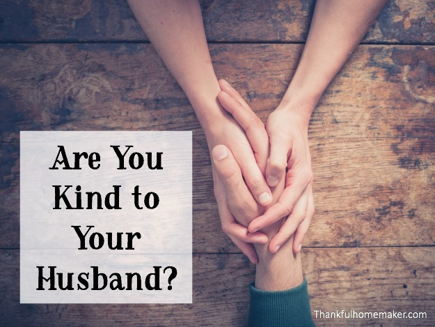 Are You Kind to Your Husband?