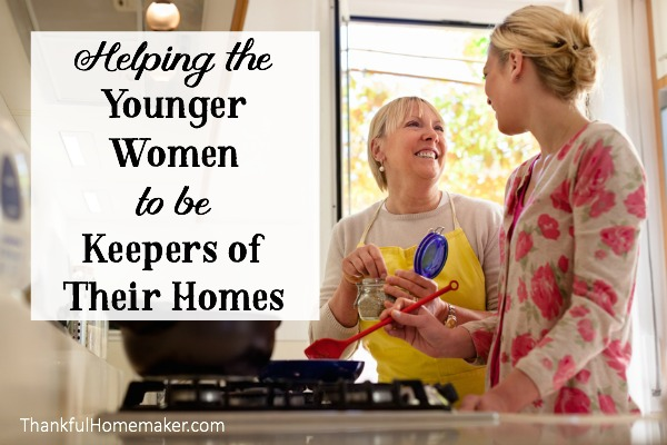 Helping the Younger Women to be Keepers of Their Homes
