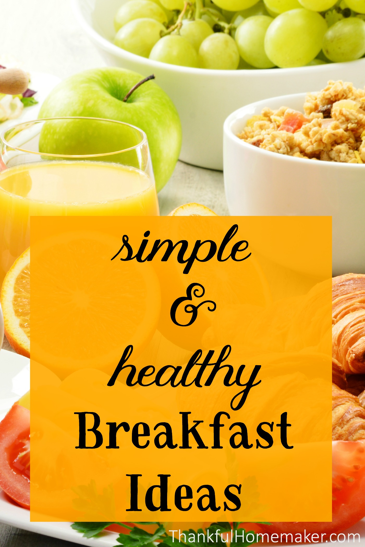 Simple Healthy Breakfast Ideas Thankful Homemaker