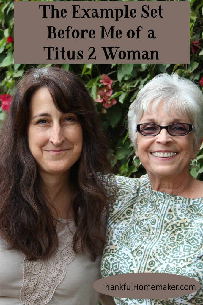 The Example Set Before Me of a Titus 2 Woman Pinterest