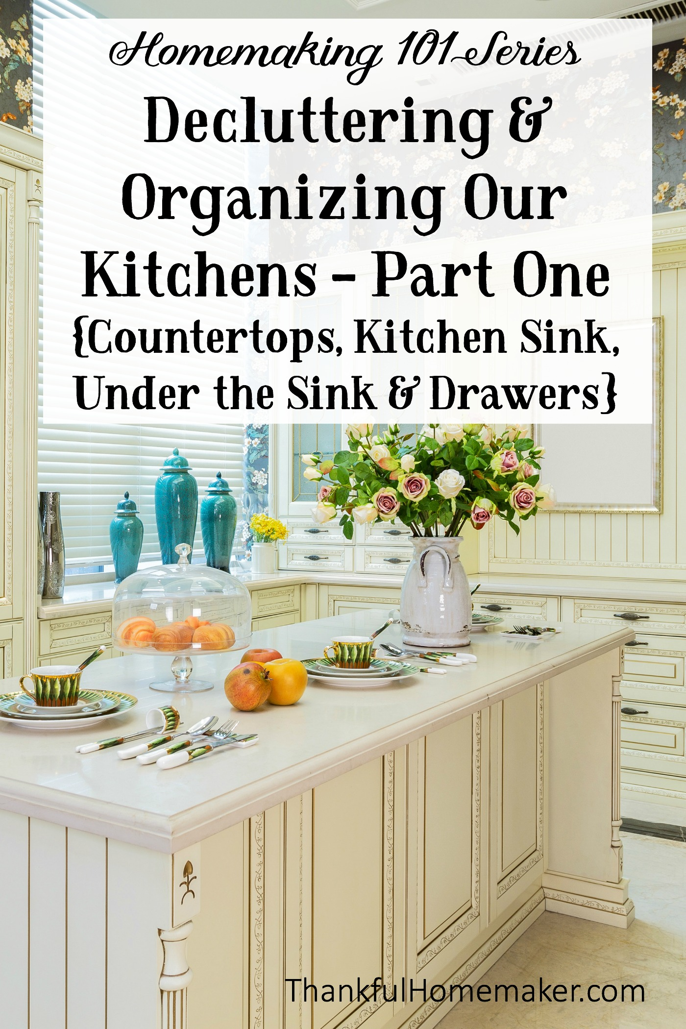 Homemaking Decluttering Organizing Our Kitchens Part e