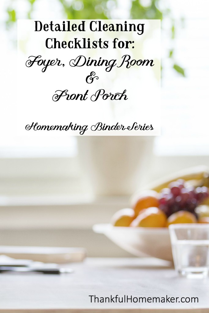 Detailed Cleaning Checklists for: Foyer, Dining Room & Front Porch - Homemaking Binder Series.  @mferrell