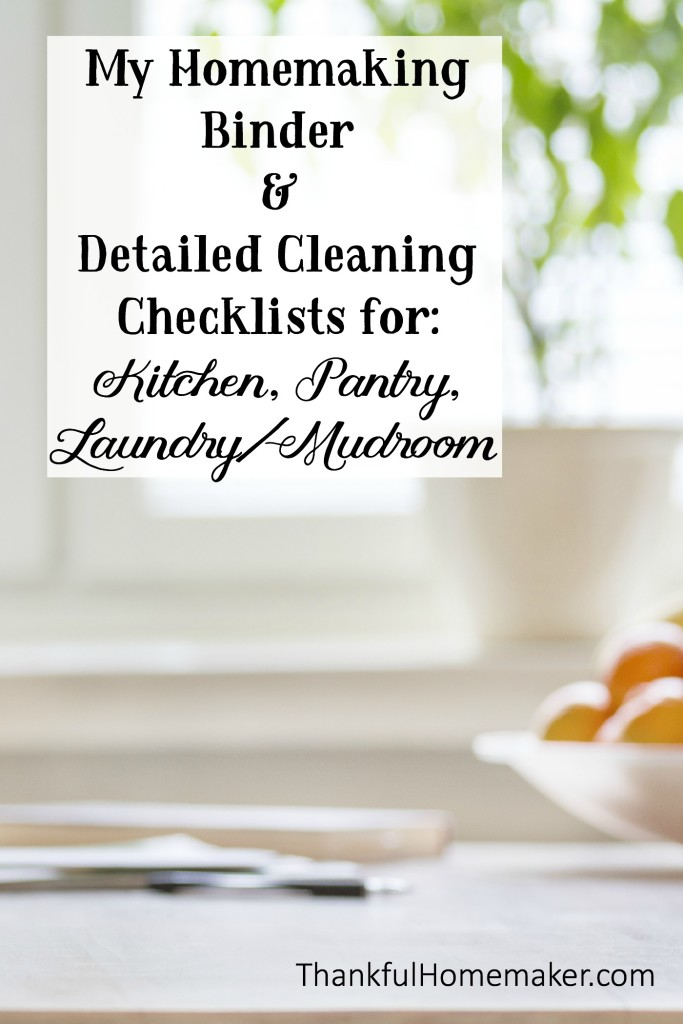 My Homemaking Binder & Detailed Cleaning Checklist for Kitchen, Pantry & Laundry/Mudroom