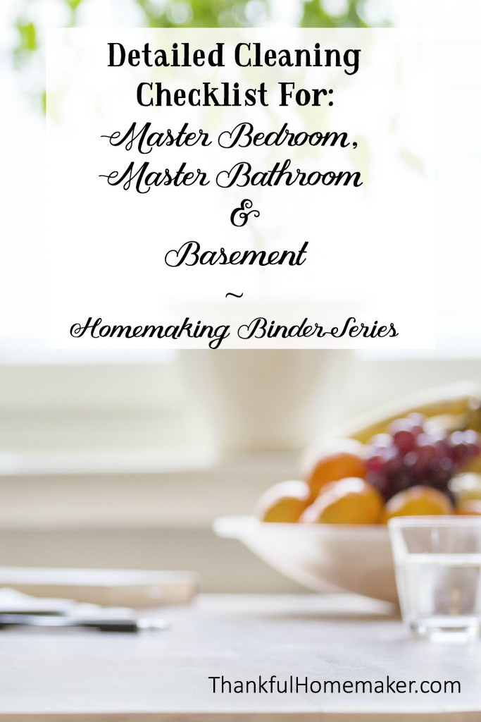 Homemaking Binder Series: Detailed Cleaning Checklist for Master Bedroom, Master Bathroom & Basement.  @mferrell