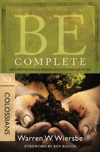Colossians - Be Complete - Warren Wiersbe