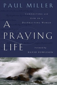 A Praying Life - @mferrell
